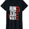 Gym t-shirt with Run, Jog, Walk Repeat T-Shirt